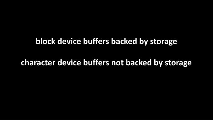 block device buffers backed by storage