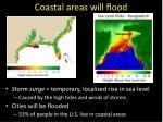 coastal areas will flood