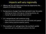 impacts will vary regionally