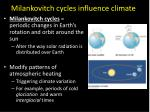 milankovitch cycles influence climate