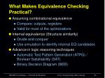 what makes equivalence checking practical2