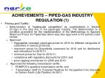 achievements piped gas industry regulation 1