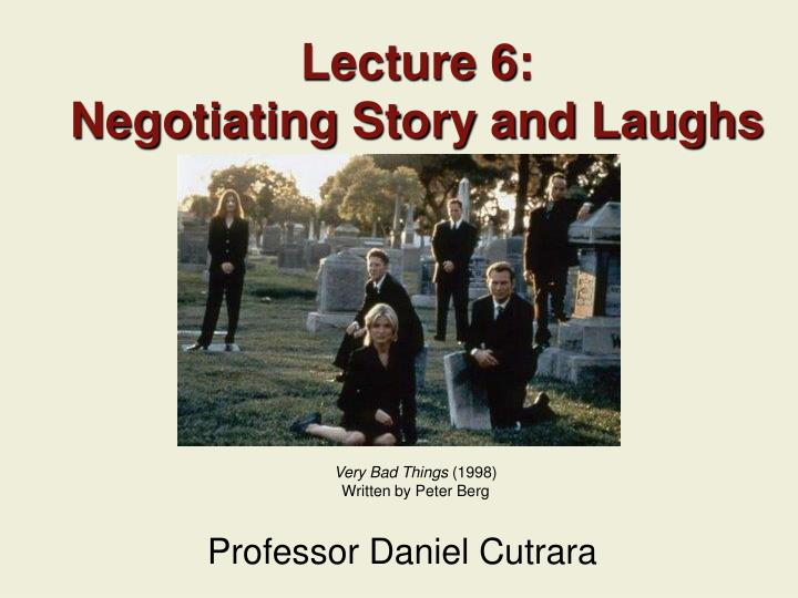lecture 6 negotiating story and laughs n.