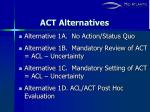 act alternatives