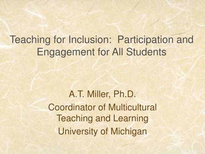 teaching for inclusion participation and engagement for all students n.