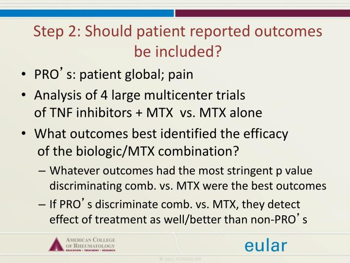 Step 2: Should patient reported outcomes