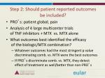 step 2 should patient reported outcomes be included