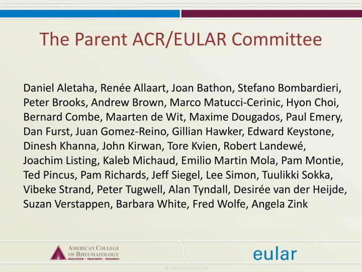 The Parent ACR/EULAR Committee