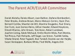 the parent acr eular committee