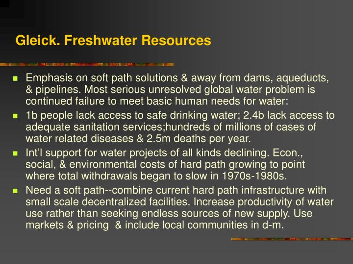 Gleick. Freshwater Resources