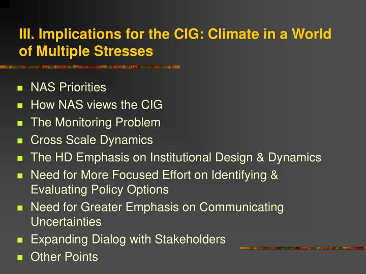 III. Implications for the CIG: Climate in a World of Multiple Stresses