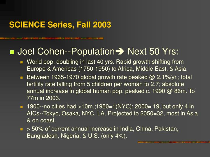 SCIENCE Series, Fall 2003