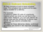 sd3 4 delivery scheduling5