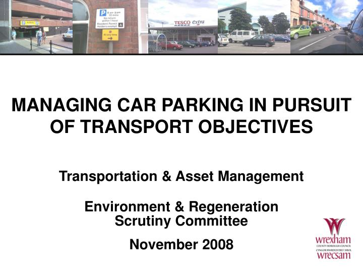 managing car parking in pursuit of transport objectives n.