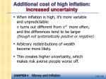 additional cost of high inflation increased uncertainty