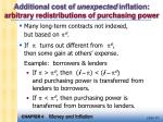 additional cost of unexpected inflation arbitrary redistributions of purchasing power