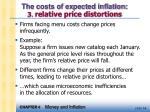 the costs of expected inflation 3 relative price distortions
