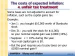 the costs of expected inflation 4 unfair tax treatment