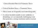 critical incident stress traumatic stress