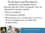 psychological and physiological responses to traumatic stress