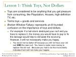 lesson 1 think toys not dollars