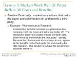 lesson 3 markets work well if prices reflect all costs and benefits3