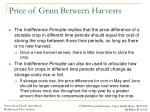 price of grain between harvests1