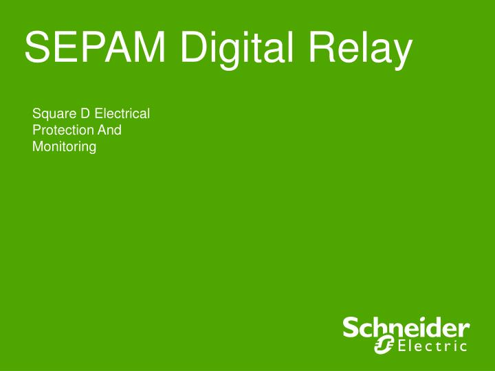 PPT SEPAM Digital Relay PowerPoint Presentation ID1410379