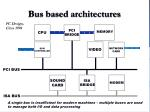 bus based architectures