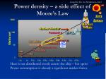 power density a side effect of moore s law