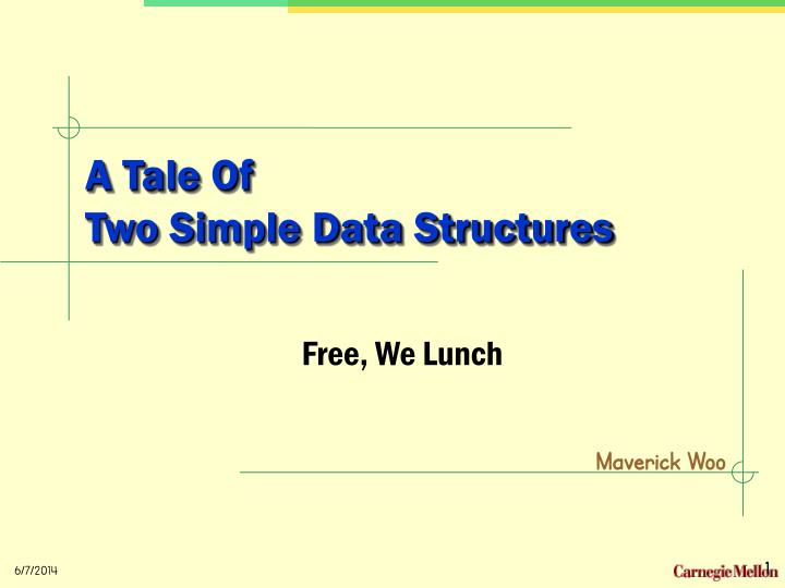 a tale of two simple data structures n.
