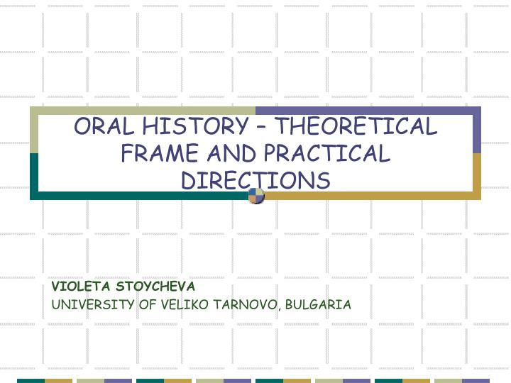oral history theoretical frame and practical directions n.