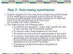 step 2 interviewing eyewitnesses