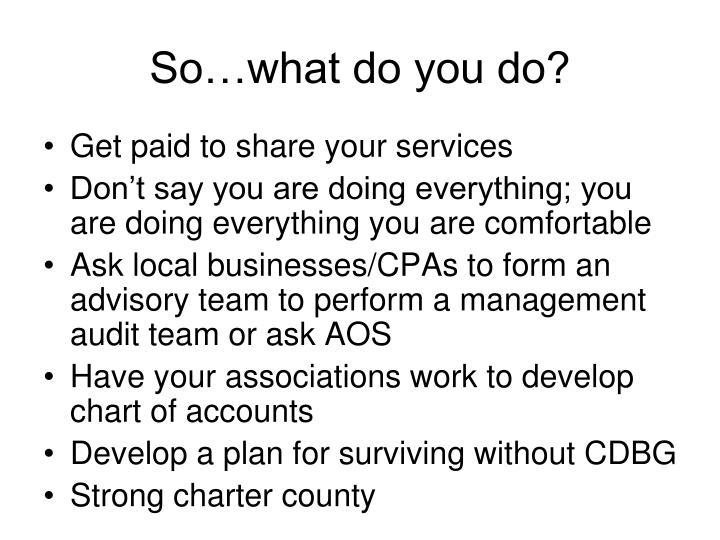 So…what do you do?