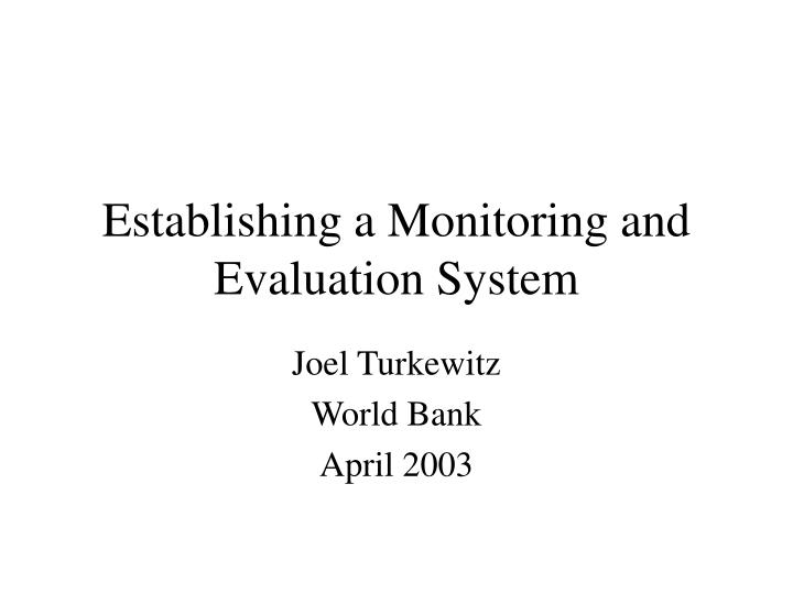establishing a monitoring and evaluation system n.