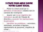 5 etape pour mieux suivre votre climat social