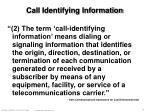 call identifying information