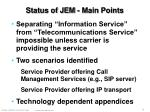 status of jem main points