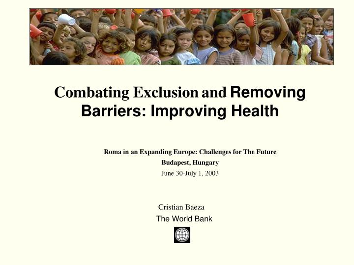 combating exclusion and removing barriers improving health n.