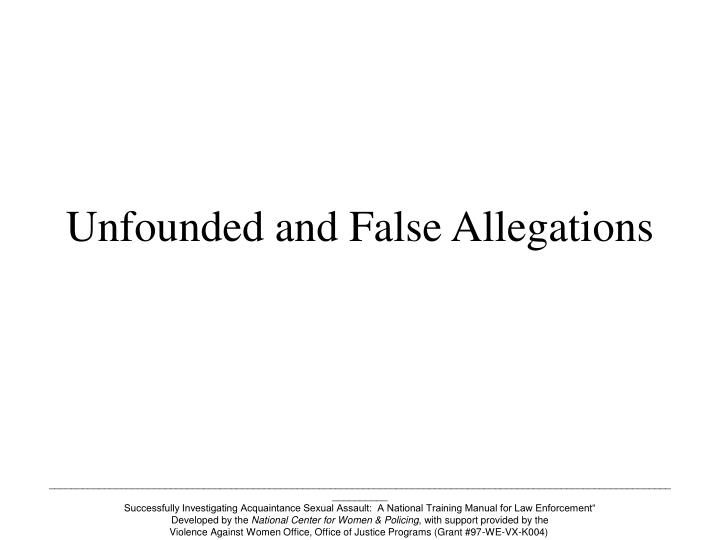 unfounded and false allegations n.