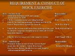 requirement conduct of mock exercise
