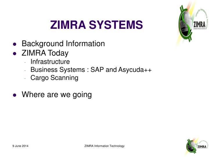 Zimra systems