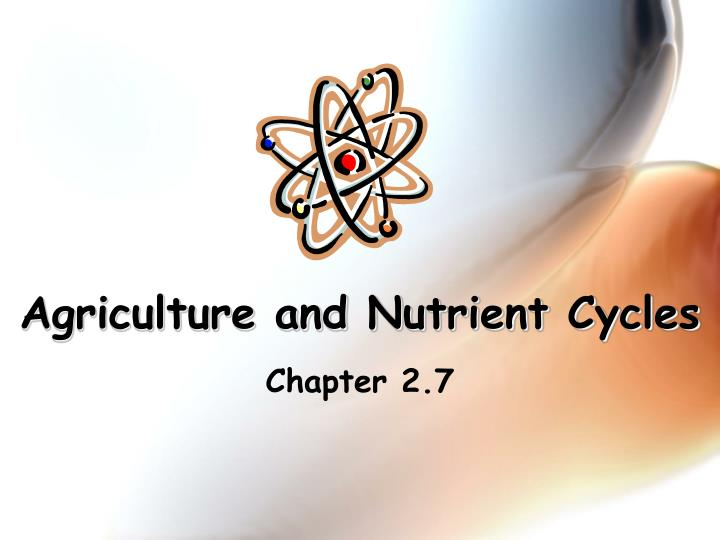 agriculture and nutrient cycles n.