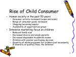 rise of child consumer