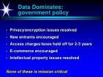 data dominates government policy