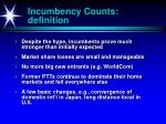incumbency counts definition