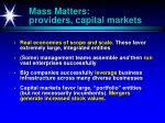 mass matters providers capital markets