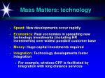 mass matters technology