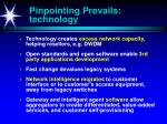 pinpointing prevails technology