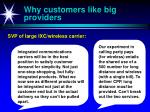 why customers like big providers